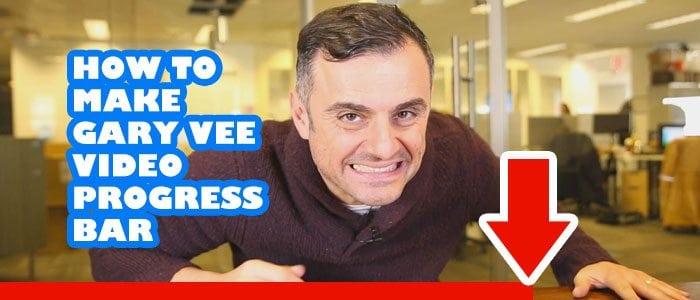 How to Make Gary Vee Video Progress Bar